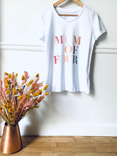 T-SHIRT MUM OF FOUR LIMITED EDITION