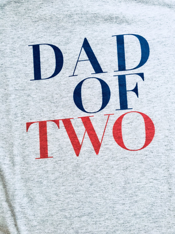 DAD OF TWO
