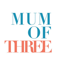 MUM OF THREE