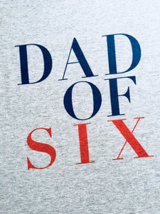 DAD OF SIX