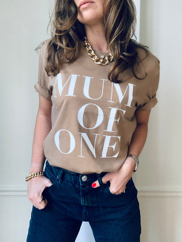 T-SHIRT CANELLE MUM OF ONE, MUM OF TWO, MUM OF THREE, MUM OF FOUR...