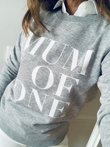 SWEAT-SHIRT MUM OF ONE, MUM OF TWO, MUM OF THREE... GRIS CHINÉ