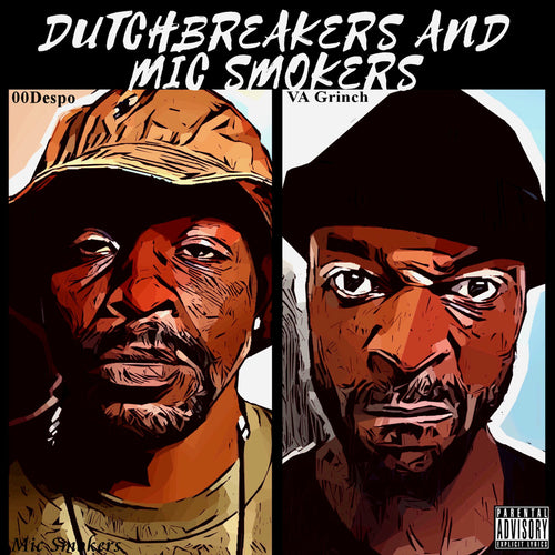 Dutchbreakers & Mic Smokers