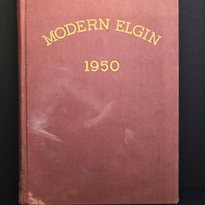 MODERN ELGIN 1950 Book by Alfred H. Kirkland