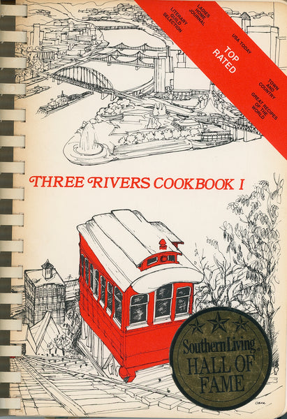 THREE RIVERS COOKBOOK I: The Good Taste of Pittsburgh Published 1973