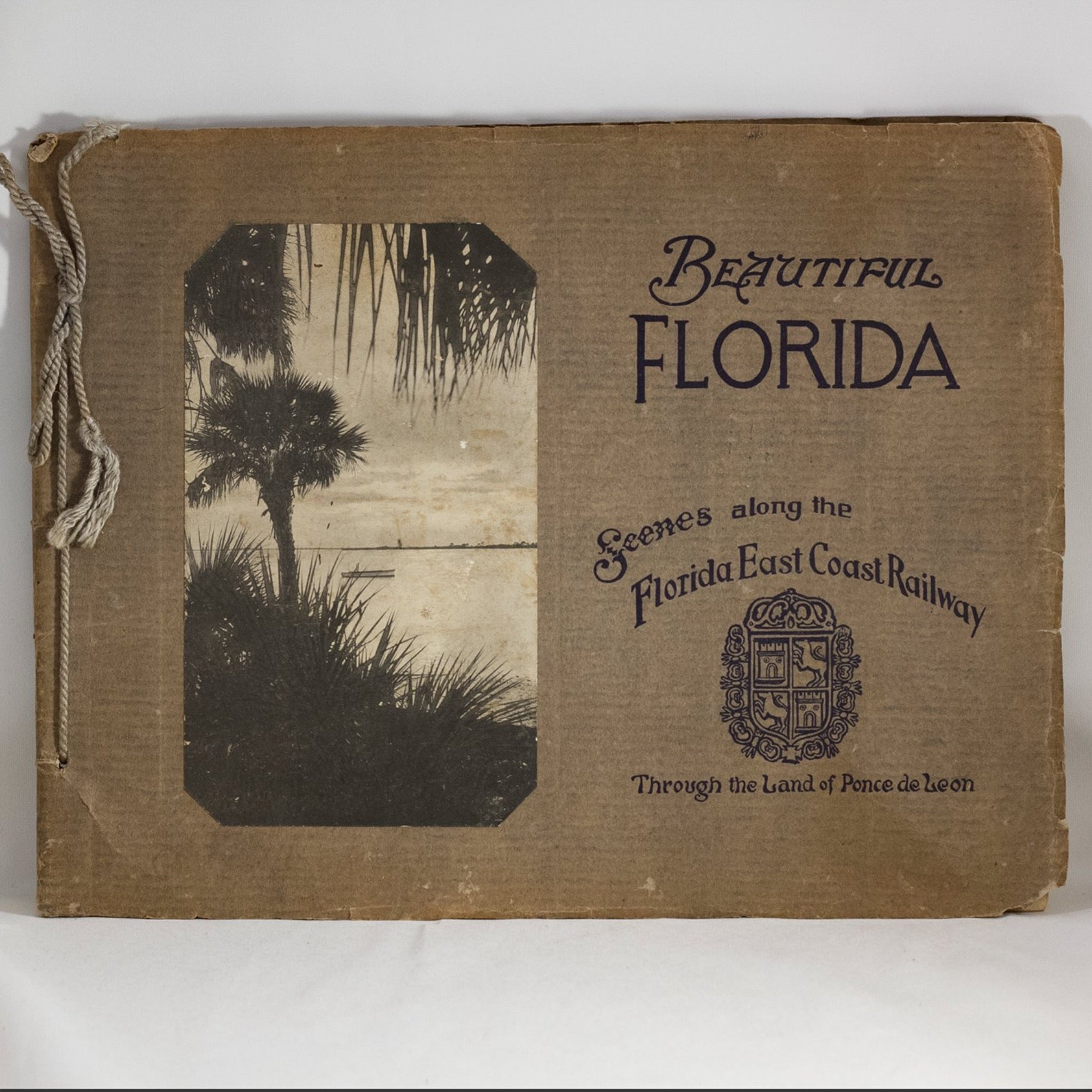 "Antique Scenic Guidebook"" BEAUTIFUL FLORIDA--Scenes along the Florida East Coast Railway--Through the Land of Ponce de Leon"" Circa 1916"