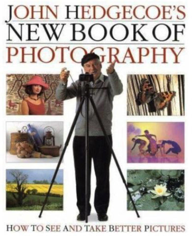 John Hedgecoe's New Book of Photography