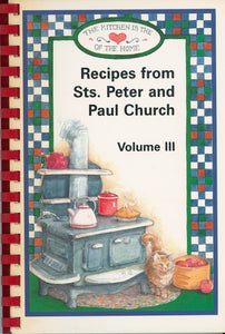 RECIPES FROM STS. PETER & PAUL CHURCH Volume III  | California, Kentucky Circa 1998