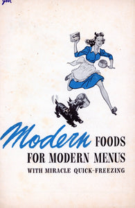 MODERN FOODS FOR MODERN MENUS Vintage Recipe Book Published by Birds Eye Brand Circa 1942