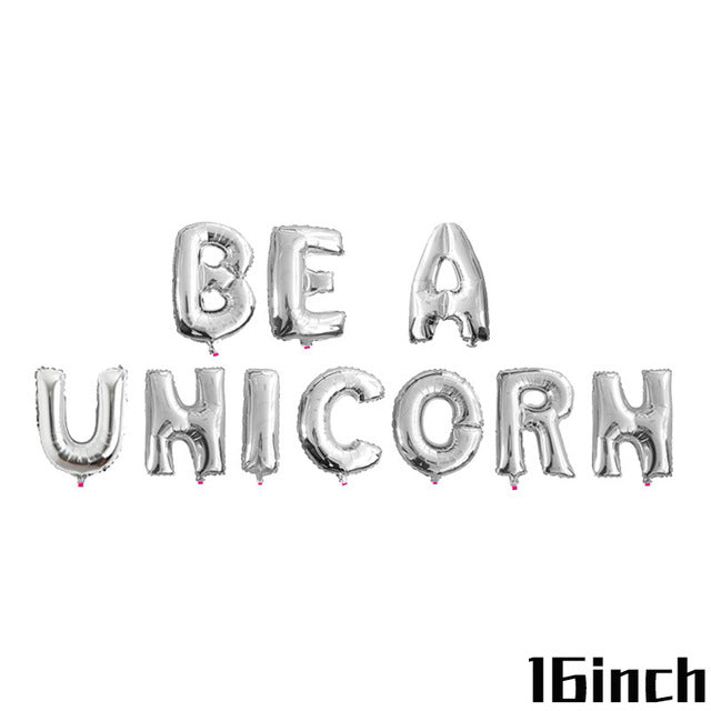 Be A Unicorn Balloon