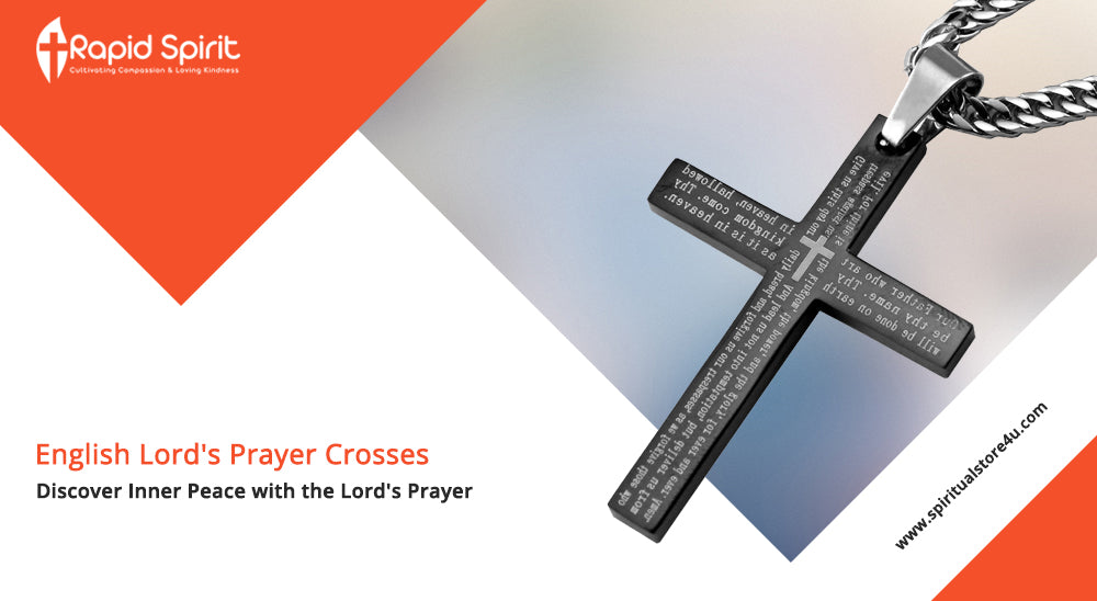 English Lord's Prayer Crosses: Discover Inner Peace with the Lord's Prayer