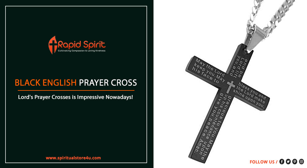 Reasons Why Lord's Prayer crosses is Impressive Nowadays!