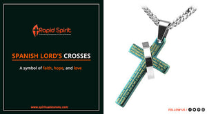 Spanish Lord's Prayer Crosses – A Symbol of Faith, Hope, and Love