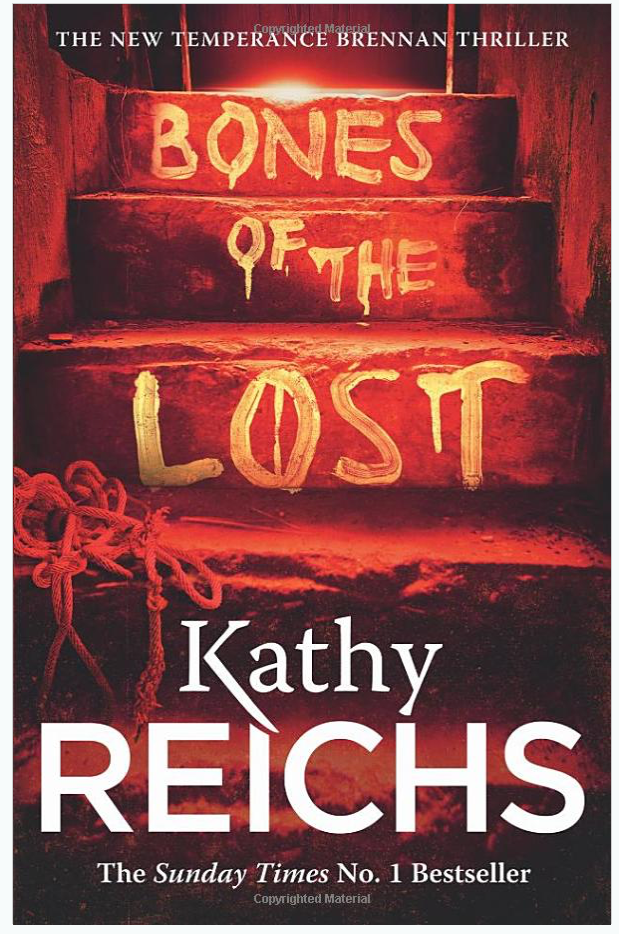 Bones of the Lost - Kathy Reichs