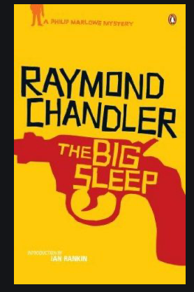 The Big Sleep - Raymon Chandler