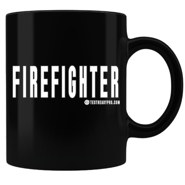 Test Ready Pro Firefighter - Coffee Mug - Black