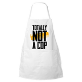 Totally Not A Cop - Police Apron