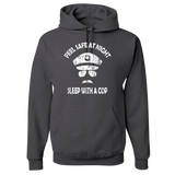 Feel Safe At Night - Sleep With A Cop - Police Hoodie