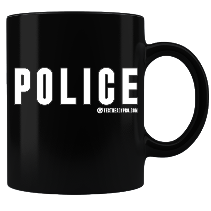 Test Ready Pro - Police Coffee Mug - Black