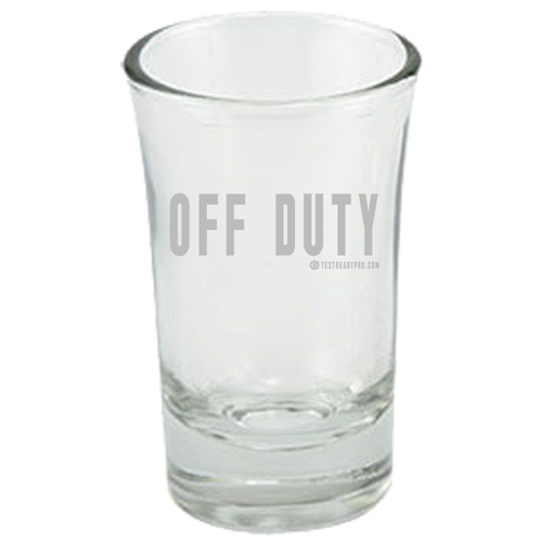 Test Ready Pro - Off Duty - Shot Glass