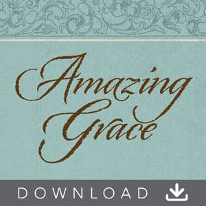 Amazing Grace Audio Digital Download