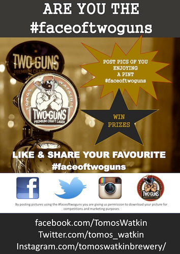 HASHTAG US YOUR #FACEOFTWOGUNS FOR CHANCE TO WIN PRIZES