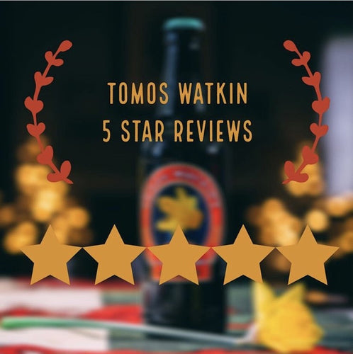 More 5 Star Reviews for Tomos Watkin Brewery