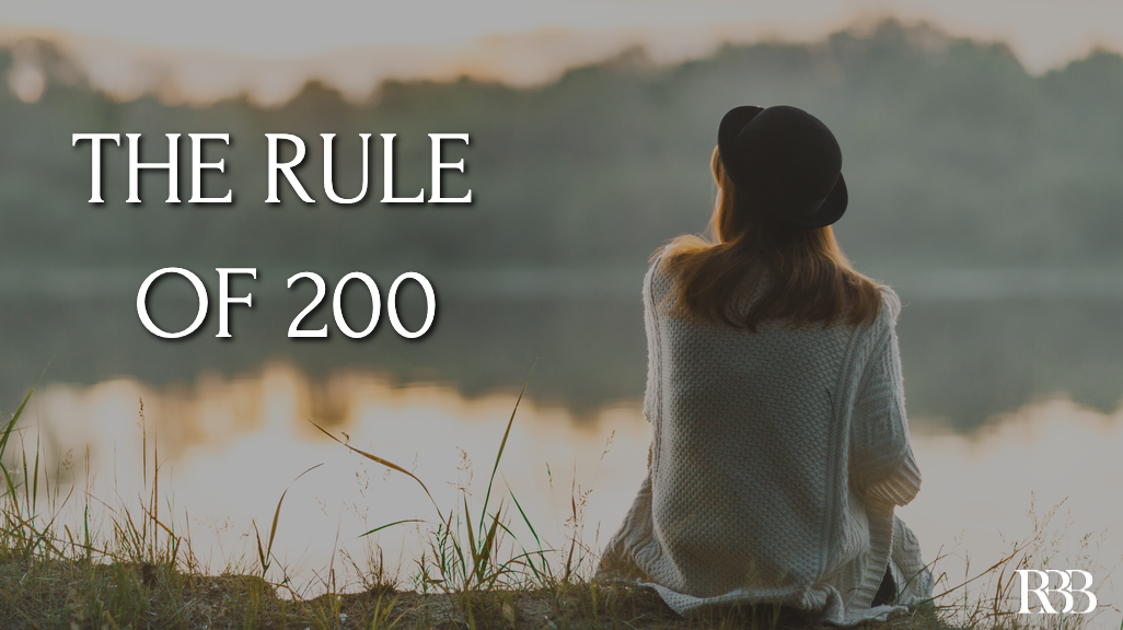 The Rule of 200 Blog