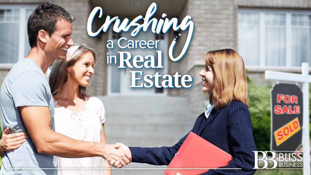 Crushing a Career in Real Estate