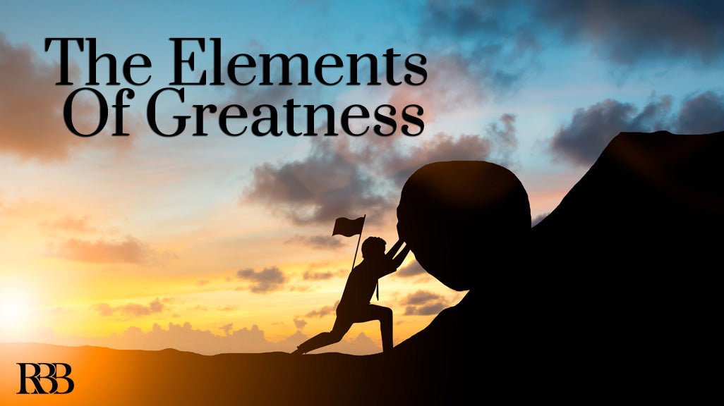The Elements of Greatness