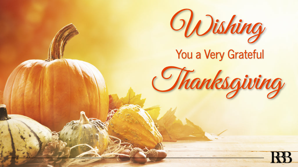 Wishing You a Very Grateful Thanksgiving