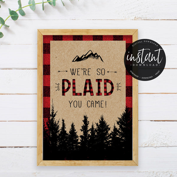 Lumberjack We Are So Plaid You Came Sign