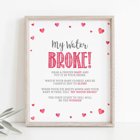 Pink Hearts My Water Broke Game Sign - Hello Baby Paperie