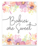 Pastel Floral Babies are Sweet Sign Template