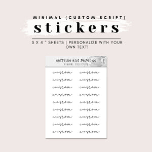 CUSTOM MINIMAL SCRIPT STICKERS
