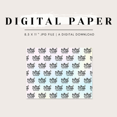 Digital Paper - Extra is My Middle Name
