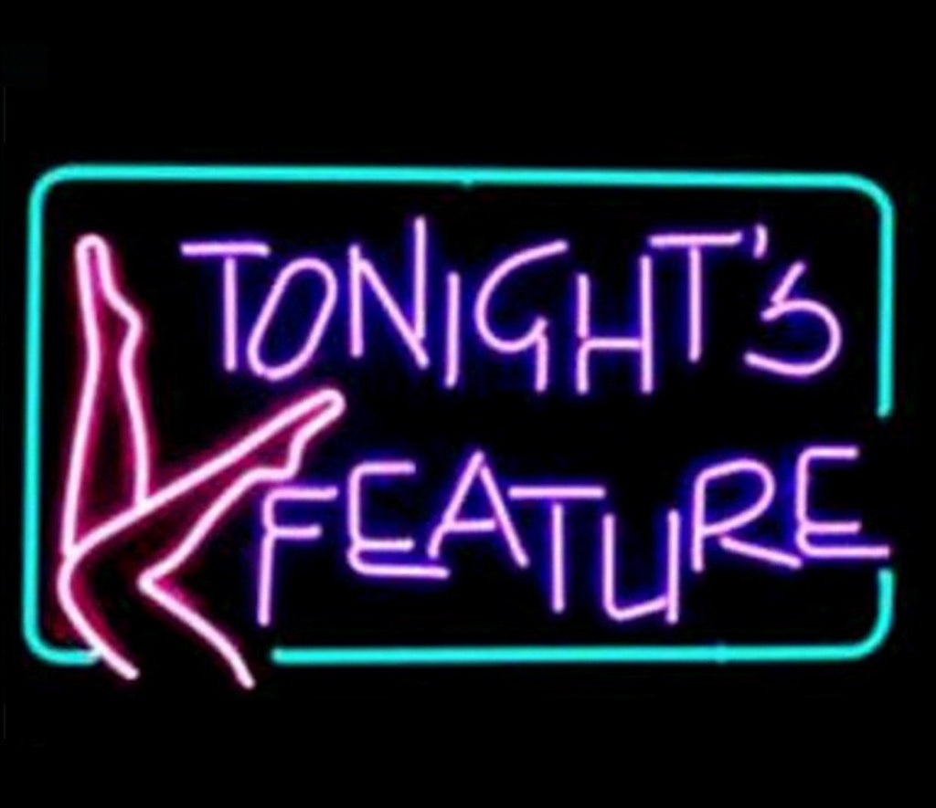 Tonight's Feature Neon Bar Sign