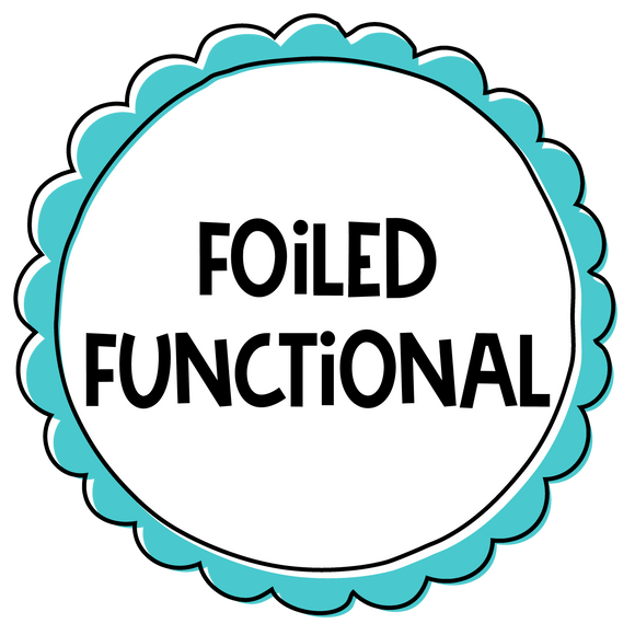 Foiled Functional