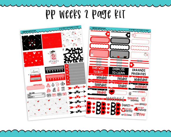 PP Weeks All We Need is Love Valentine Holiday Love Themed Weekly Kit sized for PP Weeks Planner or ANY Vertical Insert - Adorably Amy Designs