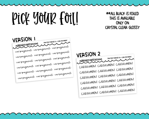 Foiled Tiny Text Series -   Car Payment Checklist Size Planner Stickers for any Planner or Insert