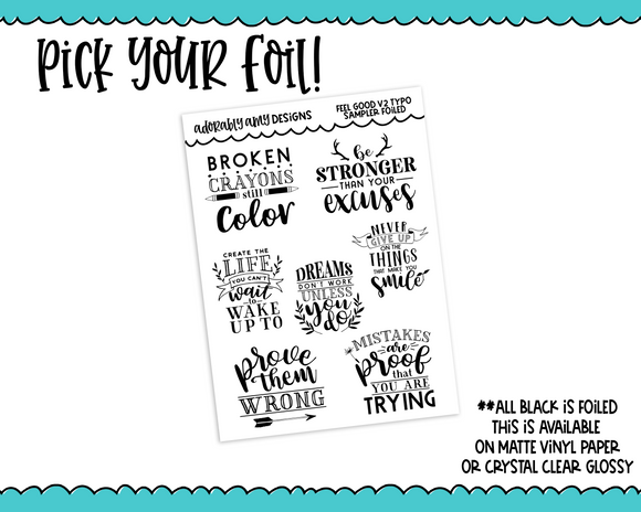 Foiled Feel Good Quotes V2 Sampler Planner Stickers for any Planner or Insert - Adorably Amy Designs