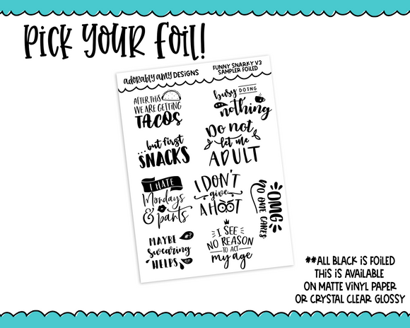 Foiled Fun Snarky Quotes V3 Sampler Planner Stickers for Erin Condren, Plum Planner, Happy Planner, TN, or Any Size Planners - Adorably Amy Designs