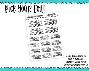 Foiled I Need Coffee Snarky Decorative Typography Planner Stickers for any Planner or Insert - Adorably Amy Designs