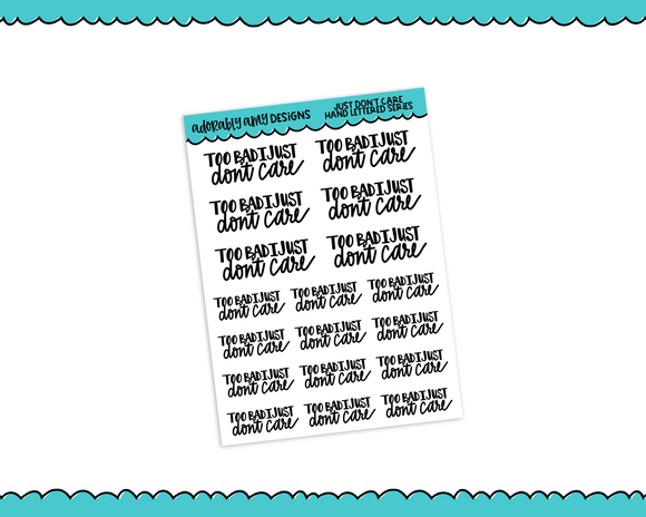 Hand Lettered I Just Don't Care Snarky Planner Stickers for any Planner or Insert - Adorably Amy Designs