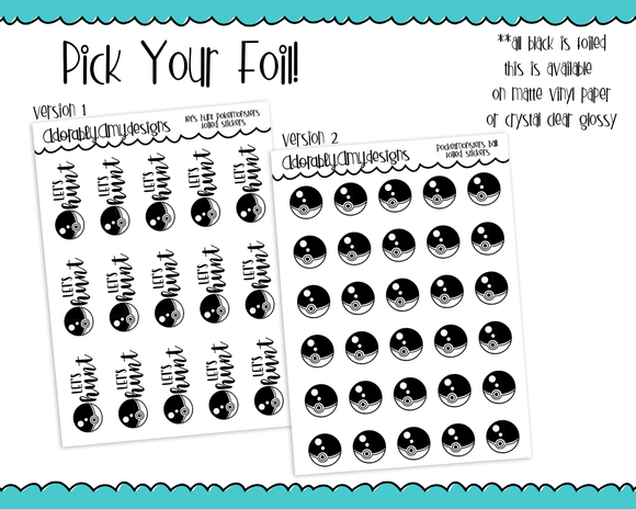 Foiled Let's Hunt Pockemonsters or Pocketmonster Balls Planner Stickers for Erin Condren, Plum Planner, Inkwell Press, or Any Size Planners - Adorably Amy Designs