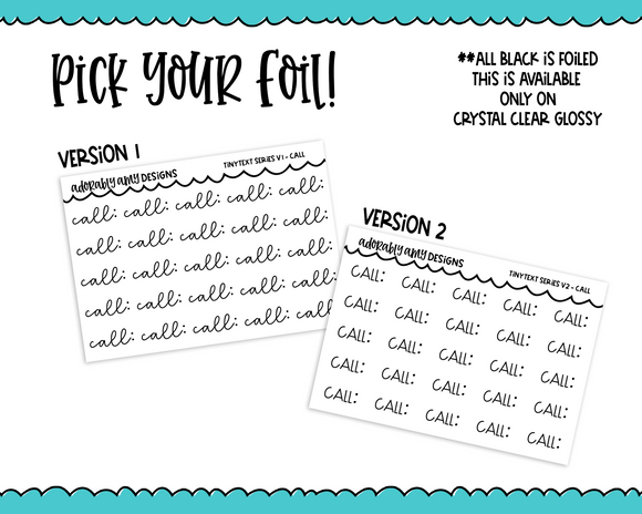 Foiled Tiny Text Series -  Call Checklist Size Planner Stickers for any Planner or Insert
