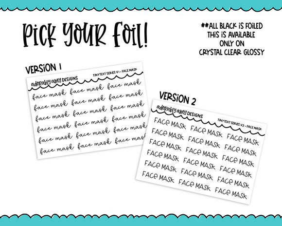 Foiled Tiny Text Series - Face Mask Checklist Size Planner Stickers for any Planner or Insert