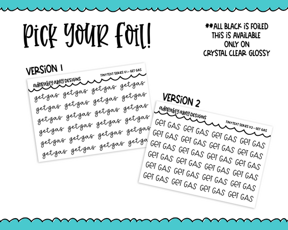 Foiled Tiny Text Series - Get Gas Checklist Size Planner Stickers for any Planner or Insert