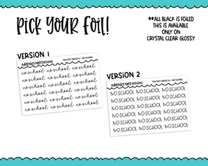 Foiled Tiny Text Series - No School Checklist Size Planner Stickers for any Planner or Insert