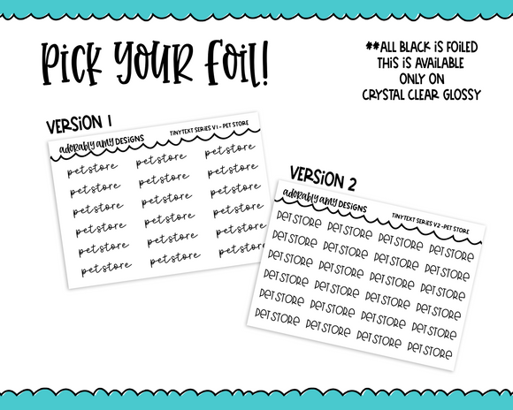 Foiled Tiny Text Series - Pet Store Checklist Size Planner Stickers for any Planner or Insert